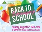 CH Park District Back to School Extravaganza Sunday August 6, 2017