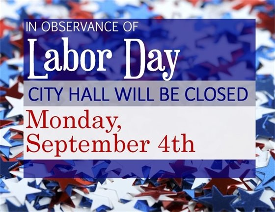 City Hall will be closed September 4th