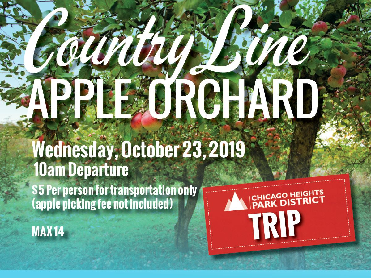 Flyer - C.H. Park District - Day Trip - County Line Apple Orchard