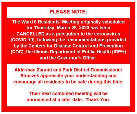 Ward 6 Monthly Residents Meeting for Thursday, March 26, 2020 CANCELLED
