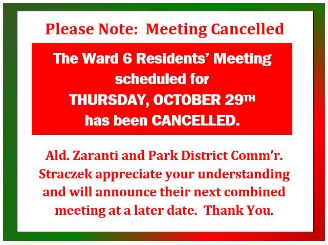Ward 6 Residents Meeting for Thursday October 29th CANCELLED