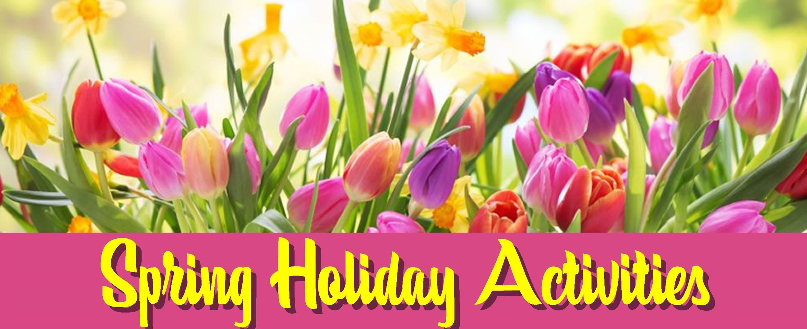 Spring Holiday Activities